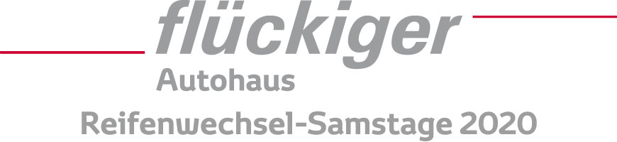 flückiger Autohaus - Reifenwechsel-Samstage 2020