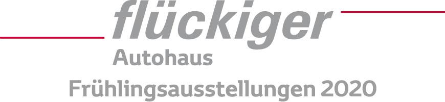 flückiger Autohaus - Frühlingsausstellungen 2020