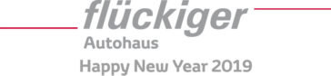 flückiger Autohaus - Happy New Year 2019