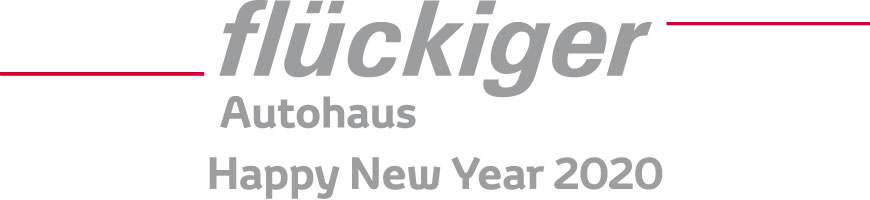 flückiger Autohaus - Happy New Year 2020
