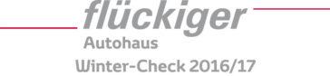 flückiger Autohaus - Winter-Check 2016/17 - Mit dem Winter-Check sind Sie auf der sicheren Seite!