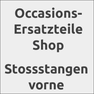flückiger Autohaus - Occasion-Ersatzteile - Stossstangen vorne